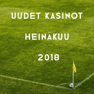 Uudet kasinot heinäkuu 2018